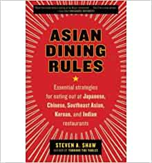 Asian Dining Rules Essential Strategies For Eating Out At border=