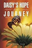 img - for Daisy's Hope for her Journey book / textbook / text book