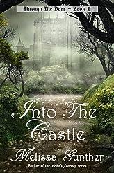 Into The Castle (Through The Door, Book 1)