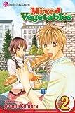 Mixed Vegetables, Vol. 2 by Ayumi Komura (December 02,2008)