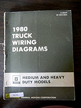1980 gm chevy medium heavy duty truck wiring diagram manual ford rh amazon com heavy duty truck trailer wiring diagram Headlight Diagram for 1965 Chevy C10 Truck