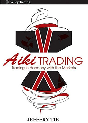 Aiki Trading: Trading in Harmony with the Markets