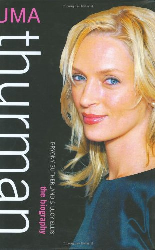 Download Uma Thurman: The Biography ebook