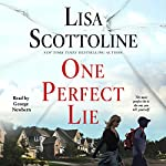 One Perfect Lie | Lisa Scottoline