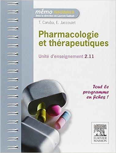 Pharmacologie Et Th??rapeutiques: Ue 2.11 (M??mo Infirmier) by Thibaut Caruba (2012-03-15)