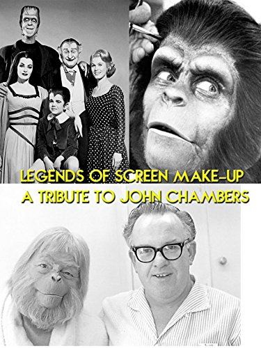 Legends of Screen Make-up A Tribute To John Chambers
