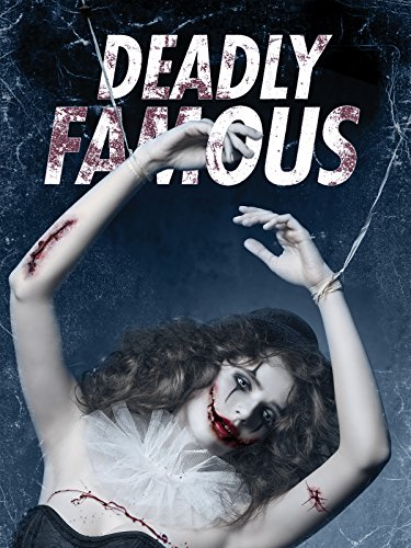 Deadly Famous -