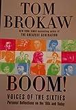 Boom! Voices of the Sixties, Tom Brokaw, 0739495577