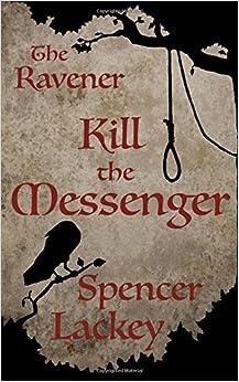 The Ravener: Kill the Messenger (Volume 1)