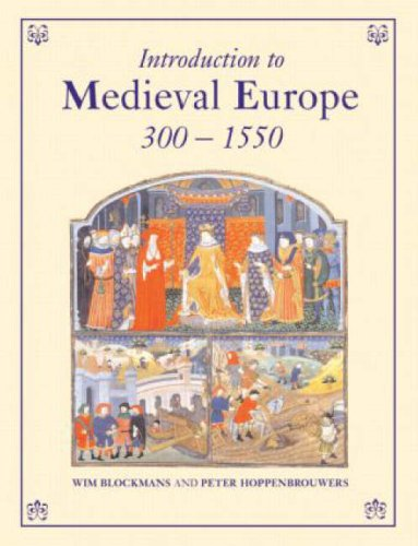 Introduction to Medieval Europe, 300-1550: Age of Discretion