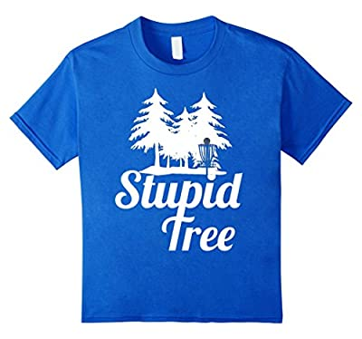 Disc Golf Stupid Tree T-Shirt Funny Frolf Shirt
