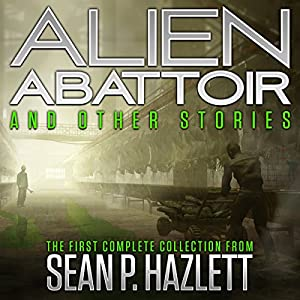 Alien Abattoir Audiobook