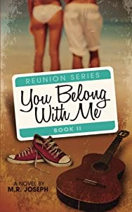 You Belong With Me: Reunion Series Book #2 (Volume 2)