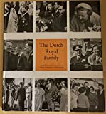 img - for The Dutch Royal Family book / textbook / text book
