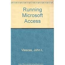 Running Microsoft Access by John L. Viescas (1993-01-06)