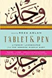 Tablet & Pen: Literary Landscapes from the Modern Middle East (Words Without Borders), , 0393340775