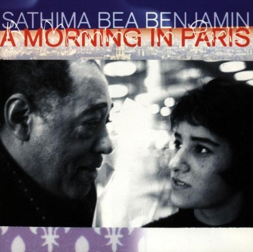 Morning in Paris by Benjamin, Sathima Bea (1997) Audio CD