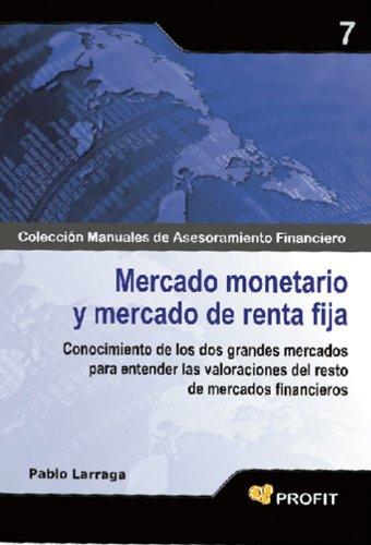 Descargar Libro Mercado Monetario Y Mercado De Renta Fija Pablo Larraga Benito