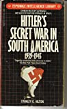 img - for Hitler's Secret War in South America, 1939-1945 book / textbook / text book