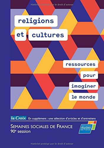 religions et cultures, ressources pour imaginer le monde (French Edition)