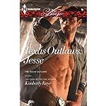 Texas Outlaws: Jesse | Kimberly Raye