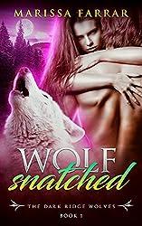 Wolf Snatched: A Dark BBW Shifter Romance (The Dark Ridge Wolves Book 1)