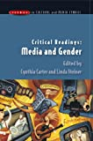 img - for Critical Readings: Media and Gender (Issues in Cultural and Media Studies) book / textbook / text book