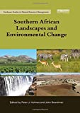 Southern African Landscapes and Environmental Change (Earthscan Studies in Natural Resource Management)