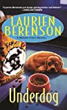 Front cover for the book Underdog by Laurien Berenson