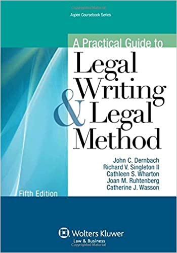 A practical guide to legal writing and legal method fifth edition a practical guide to legal writing and legal method fifth edition aspen coursebook john c dernbach 9781454826996 amazon books fandeluxe Choice Image