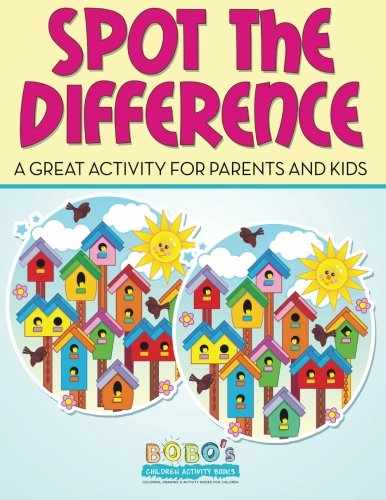 Read Online Spot the Difference - a Great Activity for Parents and Kids ebook