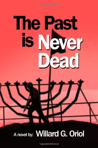 Read Online The Past Is Never Dead PDF