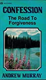 Confession Road to Forgiveness, Andrew Murray, 088368134X