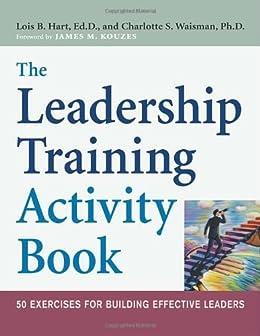 Amazon com: The Leadership Training Activity Book: 50