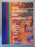 Basic Keyboarding and Typewriting Applications, Robinson, Jerry W. and Crawford, 0538203900