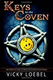 Keys to the Coven, Vicky Loebel, 1479308366