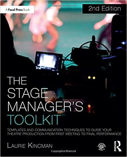 the stage manager s toolkit templates and communication techniques
