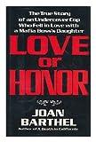 Love or Honor, Joan Barthel, 0688074855