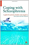 img - for Coping with Schizophenia: A Guide For Patients, Families, and Caregivers book / textbook / text book