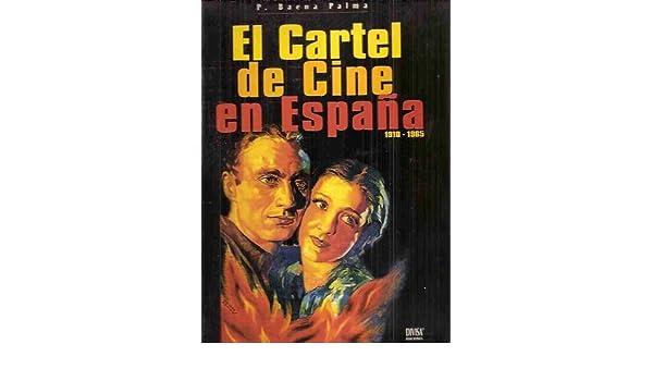 El cartel de cine en España: P. Baena Palma: 9788492191505 ...