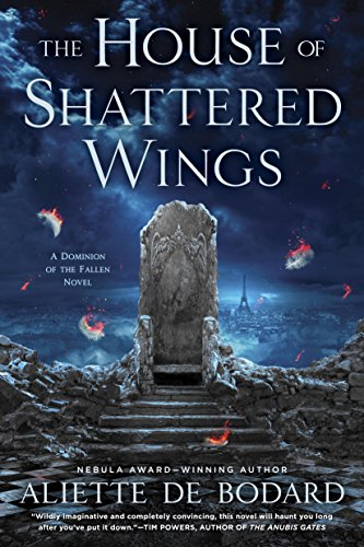 The House of Shattered Wings ()