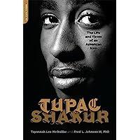 Johnson, F: Tupac Shakur: The Biography