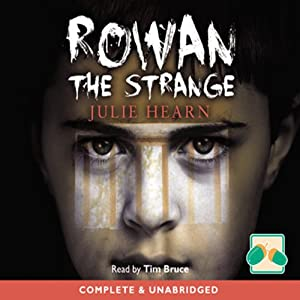 Rowan the Strange Audiobook