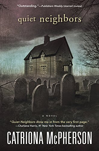 Quiet Neighbors: A Novel