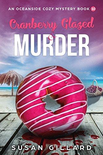 Cranberry Glazed Murder by Susan Gillard