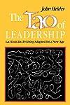 The Tao of Leadership: Lao Tzu's Tao...