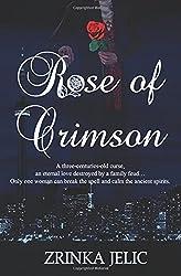Rose of Crimson by Zrinka Jelic (2016-03-17)
