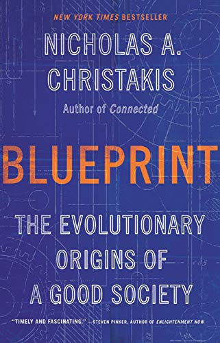 Cover of Blueprint: The Evolutionary Origins of a Good Society