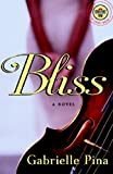 Bliss: A Novel (Strivers Row)