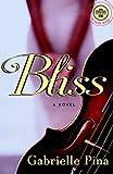 Bliss, Gabrielle Pina, 0375761039